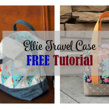 The Ellie Travel Case FREE Tutorial
