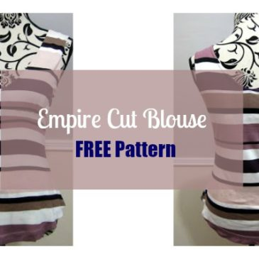Empire Cut Blouse FREE Pattern and Video Tutorial