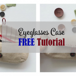 Eyeglass Case FREE Tutorial