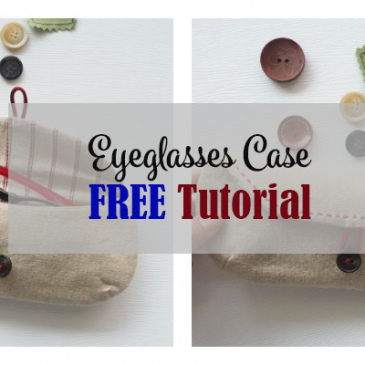 Eyeglass Case FREE Tutorial